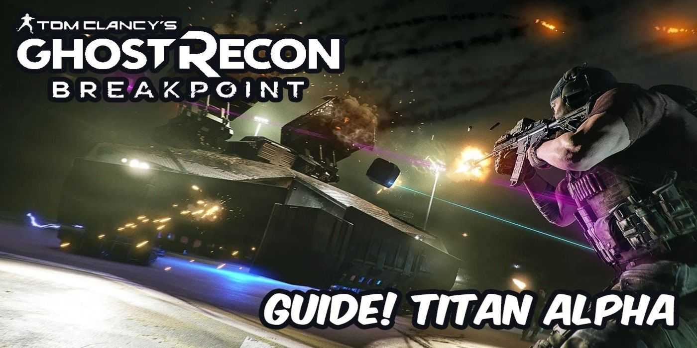 How to Beat Titan Alpha in Ghost Recon Breakpoint's New Raid