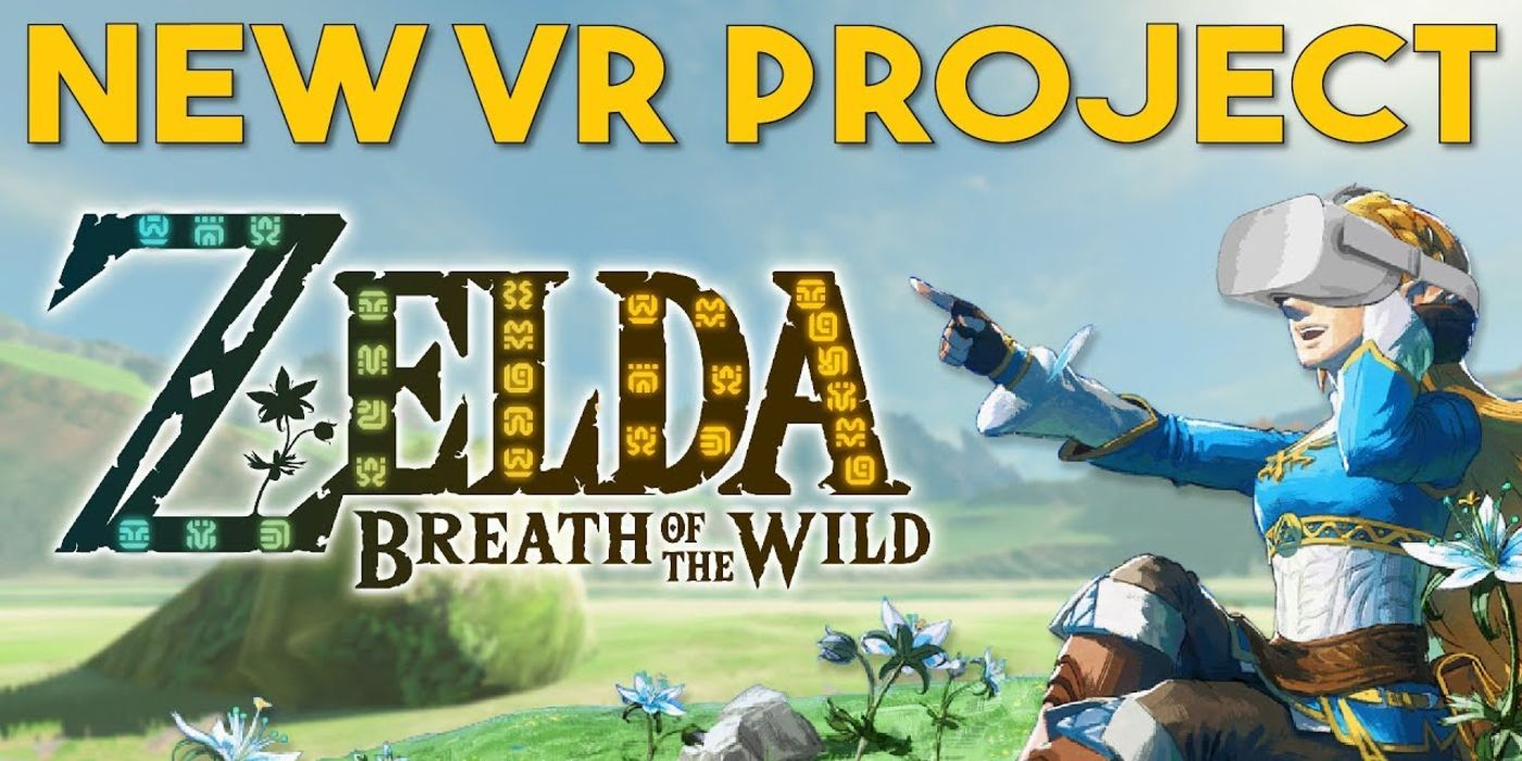 Video Shows What The Legend of Zelda: Breath of the Wild Would Look Like in VR